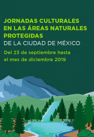 Jornadas Culturales en las Áreas Naturales Protegidas de la Ciudad de México